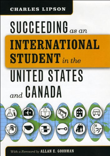 9780226484785: Succeeding as an International Student in the United States and Canada (Chicago Guides to Academic Life)