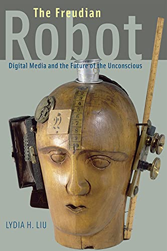9780226486826: The Freudian Robot: Digital Media and the Future of the Unconscious