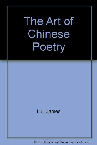 9780226486857: The Art of Chinese Poetry