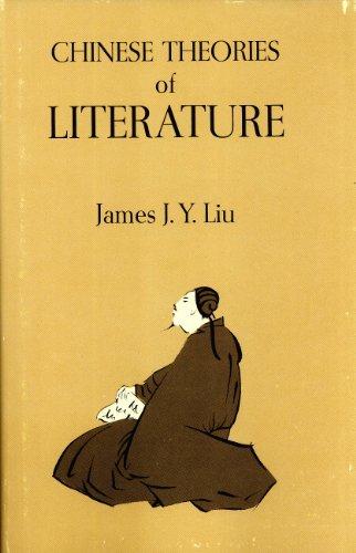 Chinese Theories of Literature: James J.Y. Liu