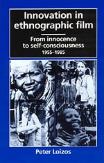 9780226492261: Innovation in Ethnographic Film: From Innocence to Self-Consciousness, 1955-1985