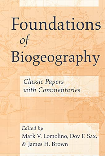 9780226492360: Foundations of Biogeography: Classic Papers with Commentaries