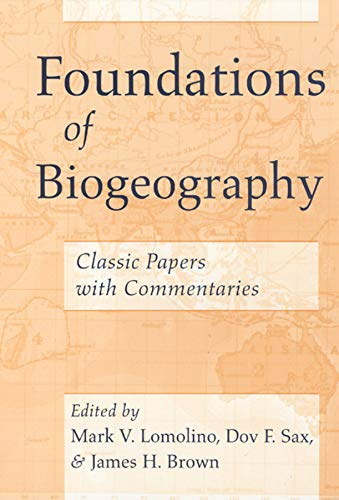 Download Foundations of Biogeography: Classic Papers with Commentaries