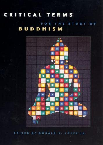 9780226493152: Critical Terms for the Study of Buddhism (Buddhism and Modernity Series)