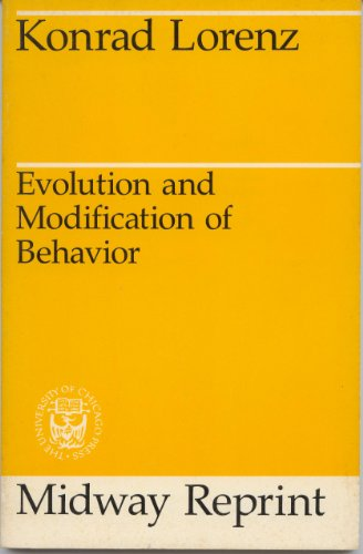 Evolution and Modification of Behavior (9780226493343) by Konrad Lorenz