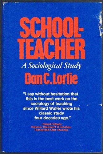 9780226493510: Schoolteacher: A Sociological Study