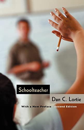 9780226493534: Schoolteacher: A Sociological Study
