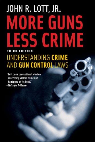 9780226493664: More Guns, Less Crime: Understanding Crime and Gun-Control Laws