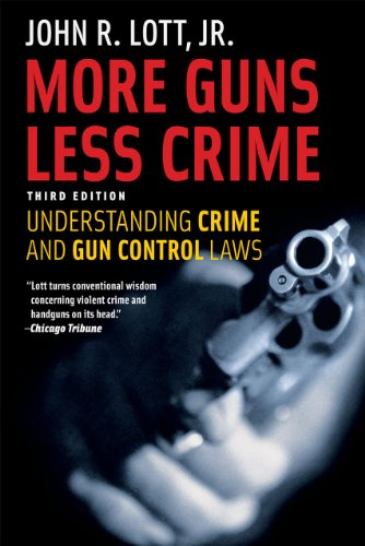 9780226493664: More Guns, Less Crime: Understanding Crime and Gun Control Laws, Third Edition (Studies in Law and Economics)