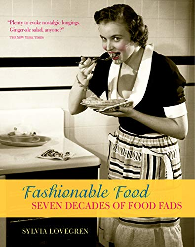 9780226494074: Fashionable Food: Seven Decades of Food Fads