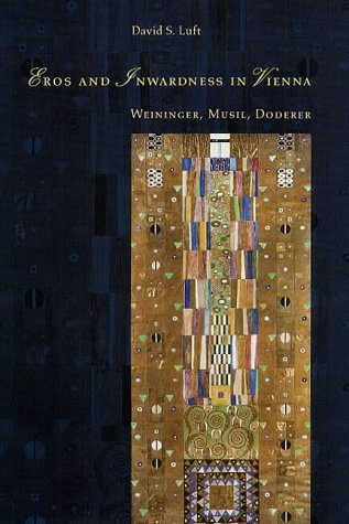 9780226496474: Eros and Inwardness in Vienna: Weininger, Musil, Doderer