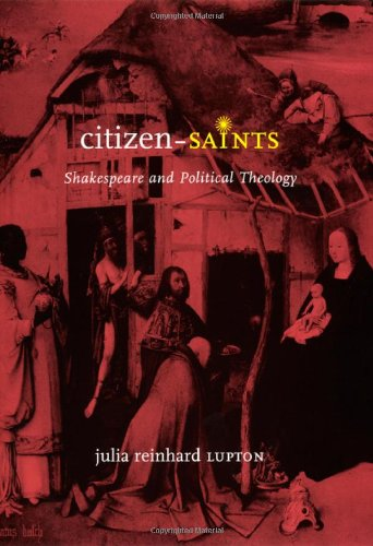 9780226496696: Citizen-Saints: Shakespeare and Political Theology