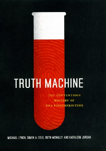 9780226498065: Truth Machine: The Contentious History of DNA Fingerprinting