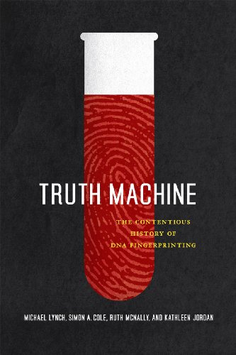 9780226498072: Truth Machine: The Contentious History of DNA Fingerprinting