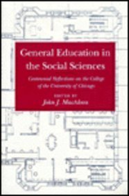 9780226500027: General Education in the Social Sciences: Centennial Reflections on the College of the University of Chicago (Centennial Publications of The University of Chicago Press)