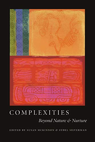 9780226500232: Complexities: Beyond Nature and Nurture