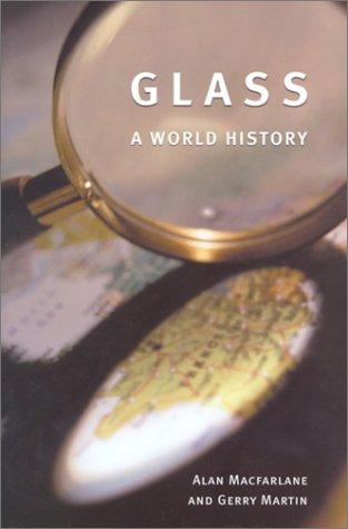 9780226500287: Glass: A World History