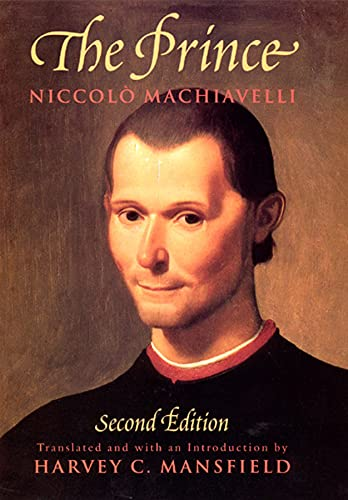 The Prince: Second Edition: Niccol� Machiavelli, Harvey