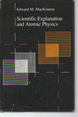 Scientific Explanation and Atomic Physics
