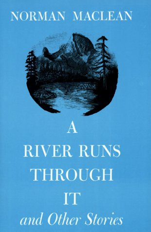 9780226500553: A River Runs Through It, and Other Stories