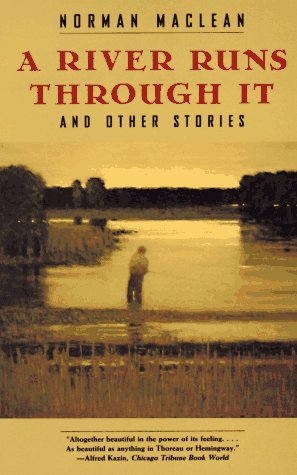 9780226500577: A River Runs Through it and Other Stories
