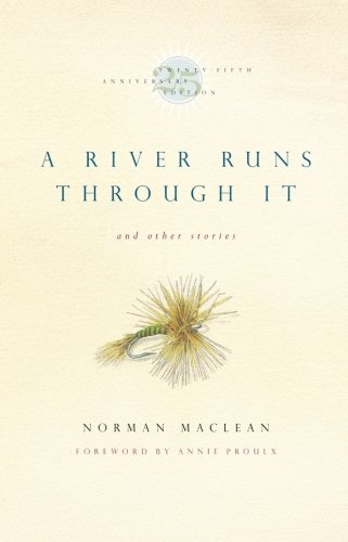 9780226500669: A River Runs Through It and Other Stories (25th Anniversary Edition)