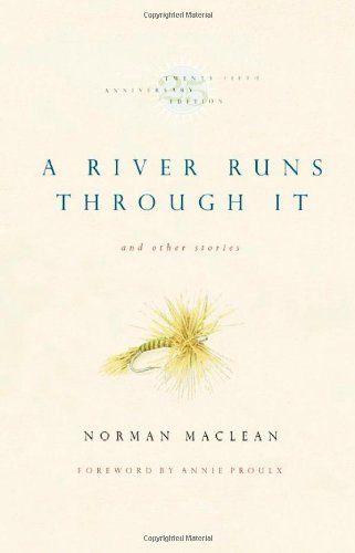 9780226500720: A River runs Through It and Other Stories (25th Anniversary Edition)