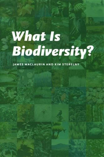 9780226500805: What Is Biodiversity?