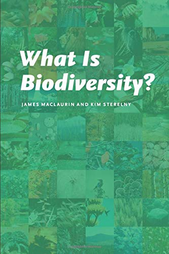 9780226500812: What Is Biodiversity?
