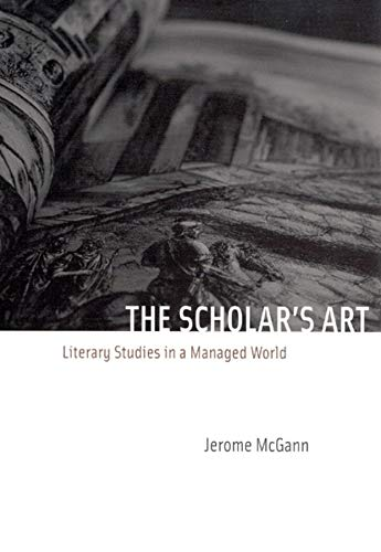 9780226500843: The Scholar's Art: Literary Studies in a Managed World