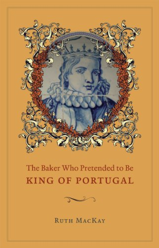 9780226501086: The Baker Who Pretended to Be King of Portugal