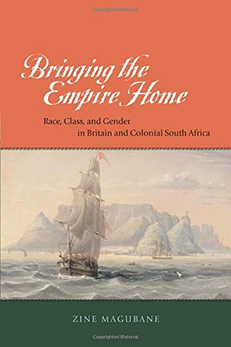 9780226501772: Bringing the Empire Home: Race, Class, and Gender in Britain and Colonial South Africa