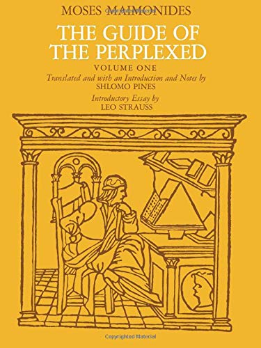 The Guide of the Perplexed: v. 1: Moses Maimonides