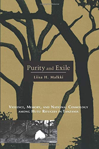 9780226502724: Purity & Exile - Violence, Memory, & National Cosmology Among Hutu Refugees in Tanzania (Paper)