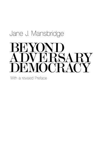 9780226503554: Beyond Adversary Democracy