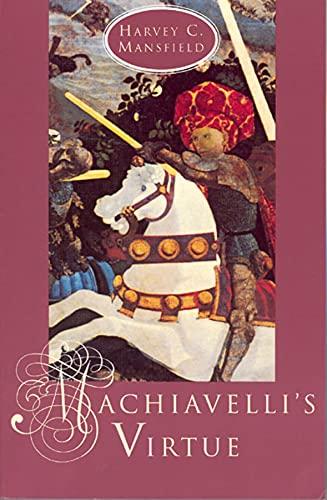 9780226503684: Machiavelli's Virtue