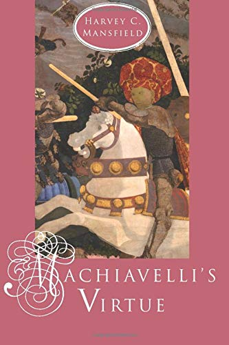 9780226503691: Machiavelli's Virtue