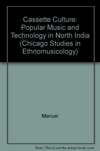 9780226503998: Cassette Culture: Popular Music and Technology in North India (Chicago Studies in Ethnomusicology)