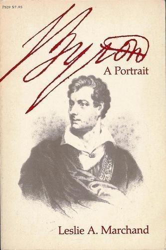 9780226504360: Byron: A Portrait