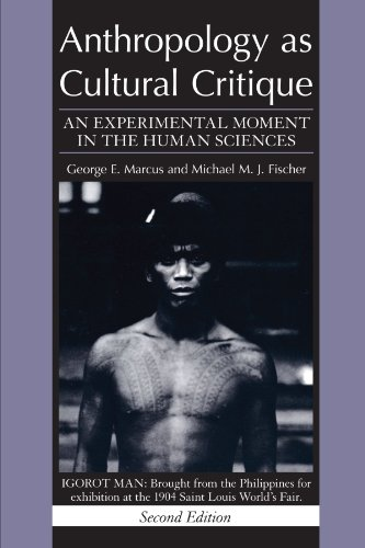 9780226504506: Anthropology as Cultural Critique: An Experimental Moment in the Human Sciences