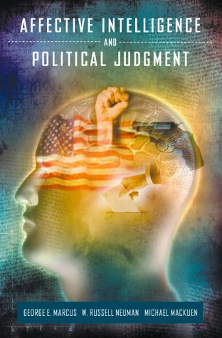 9780226504698: Affective Intelligence and Political Judgement