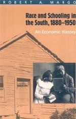 9780226505107: Race and Schooling in the South, 1880-1950: An Economic History (National Bureau of Economic Research Series on Long-Term Factors in Economic Dev)