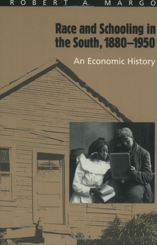 9780226505114: Race and Schooling in the South, 1880-1950: An Economic History (National Bureau of Economic Research Series on Long-Term Factors in Economic Dev)