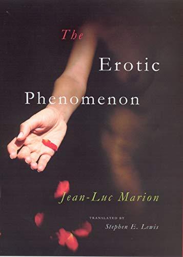 9780226505367: The Erotic Phenomenon