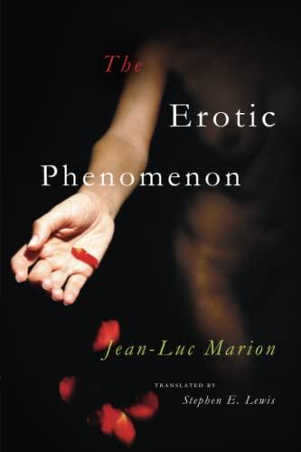 The Erotic Phenomenon: Marion, Jean-Luc; Lewis,