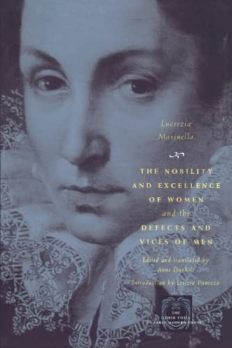 9780226505466: The Nobility and Excellence of Women and the Defects and Vices of Men (The Other Voice in Early Modern Europe)