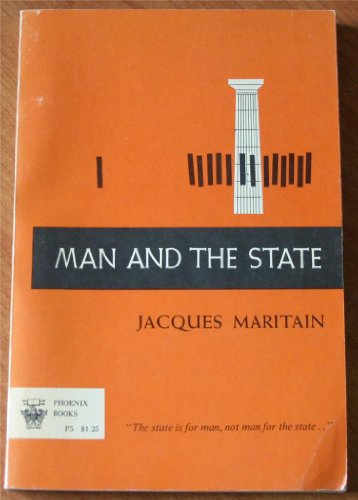 Man and the State: Jacques Maritain