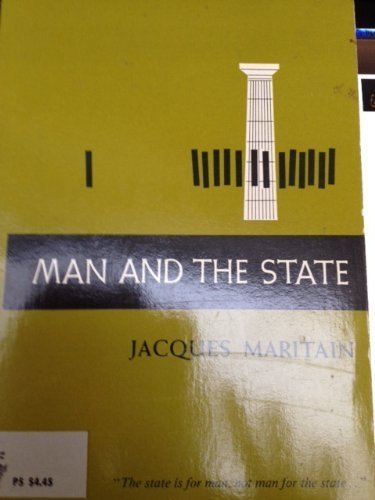 Man and the State. (Phoenix Books): Maritain, Jacques