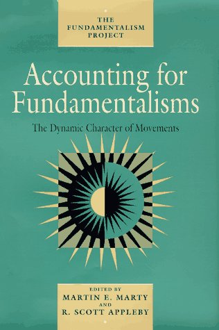 9780226508856: Accounting for Fundamentalisms: The Dynamic Character of Movements (The Fundamentalism Project)