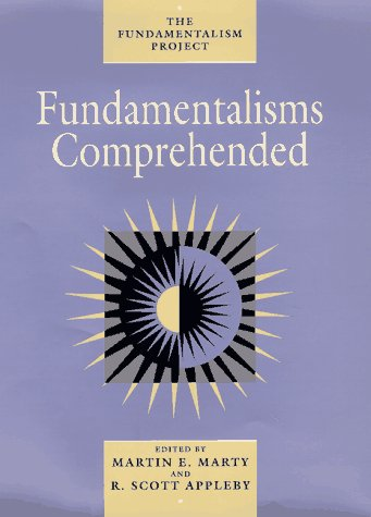 9780226508870: Fundamentalisms Comprehended (The Fundamentalism Project)